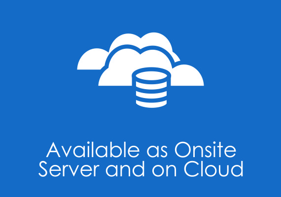 Available as outsite server and on cloud