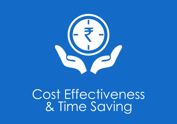 Cost effectiveness & time saving