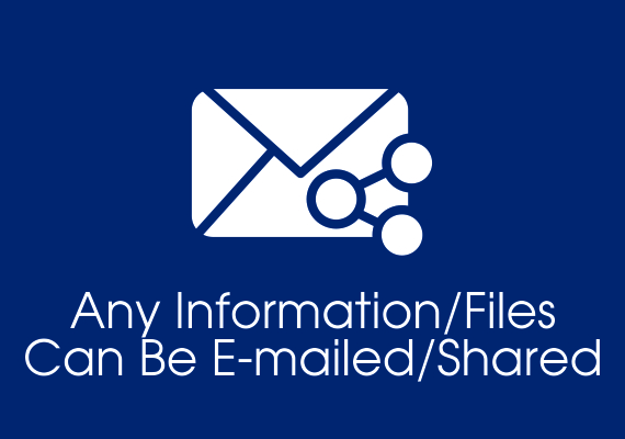 Any information files can be e-mailed shared
