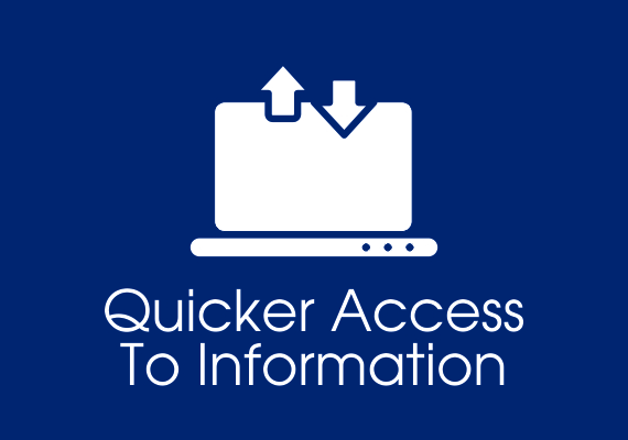 Quicker access to information
