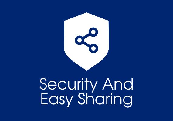 Security and easy sharing